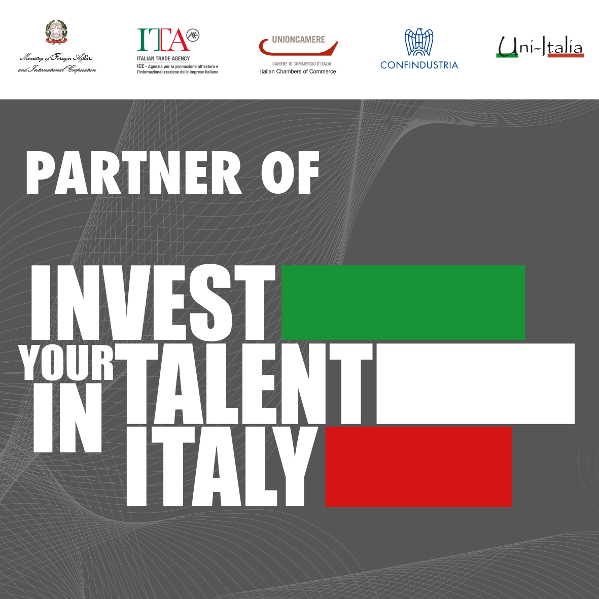 Invest your talent in itlay